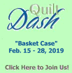 "February 2019 Quilt Dash ""Basket Case"""