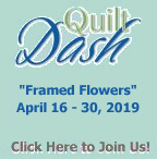 """Framed Flowers"" April 2019 Quilt Dash"
