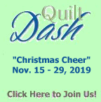 "Please join us for the November 2019 ""Christmas Cheer"" Quilt Dash!"