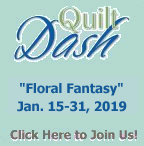 "Join us for the January ""Floral Fantasy"" Quilt Dash!"