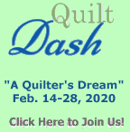 "Please join us for the February 2020 ""A Quilter's Dream"" Quilt Dash!"