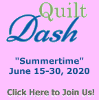 "Please join us for the June 2020 ""Summertime"" Quilt Dash!"