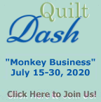 "Please join us for the July 2020 ""Monkey Business"" Quilt Dash!"