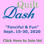 "Please join us for the September 2020 ""Fanciful & Fun"" Quilt Dash!"