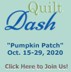"""Please join us for the October 2020 """"Pumpkin Patch"""" Quilt Dash!"""
