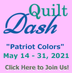 "Please join us for the May 2021 ""Patriot Colors"" Quilt Dash!"